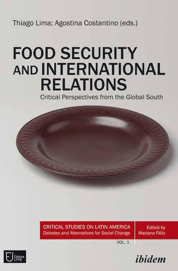 Food Security and International Relations - Critical Perspectives From the Global South - cover