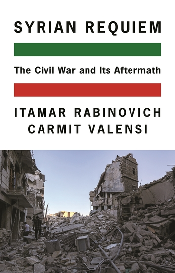 Syrian Requiem - The Civil War and Its Aftermath - cover