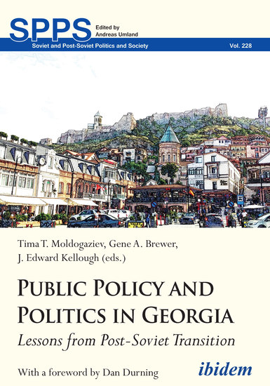 Public Policy and Politics in Georgia - Lessons from Post-Soviet Transition - cover