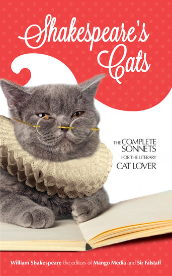 Shakespeare's Cats - The Complete Sonnets for the Literary Cat-Lover - cover