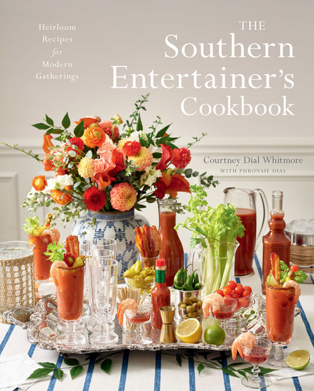 The Southern Entertainer's Cookbook - Heirloom Recipes for Modern Gatherings - cover