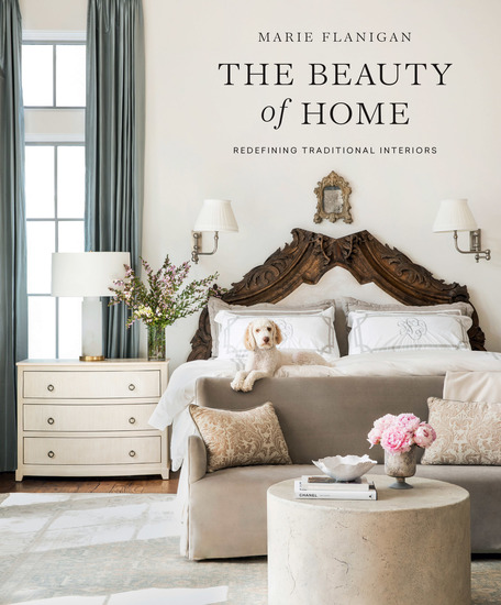 The Beauty of Home - Redefining Traditional Interiors - cover