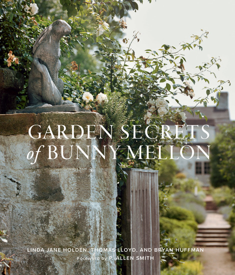 Garden Secrets of Bunny Mellon - cover