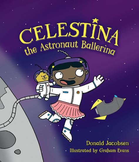 Celestina the Astronaut Ballerina - cover