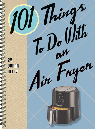 101 Things to Do with an Air Fryer - cover