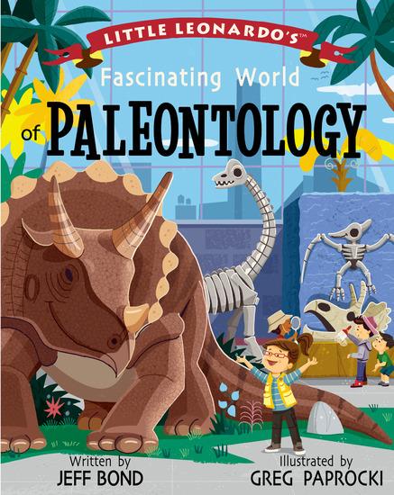 Little Leonardo's Fascinating World of Paleontology - cover