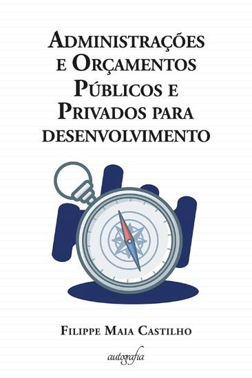 Administrações e Orçamentos Públicos e Privados para desenvolvimento - cover