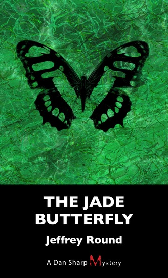 The Jade Butterfly - A Dan Sharp Mystery - cover