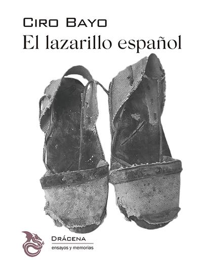 El lazarillo español - Guía de vagos en tierras de España por un peregrino industrioso - cover