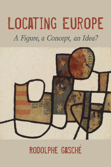 Locating Europe - A Figure a Concept an Idea? - cover