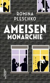 Ameisenmonarchie von Romina Pleschko lesen