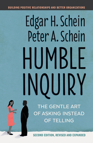 Humble Inquiry Second Edition - The Gentle Art of Asking Instead of Telling - cover