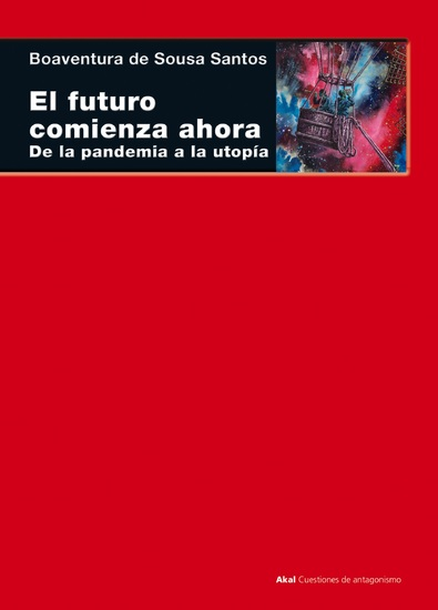 El futuro comienza ahora - De la pandemia a la utopía - cover