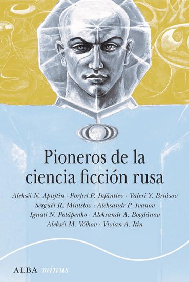 Pioneros de la ciencia ficción rusa - cover