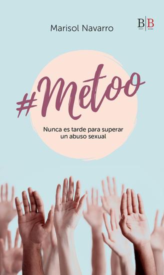 #Metoo - Nunca es tarde para superar un abuso sexual - cover