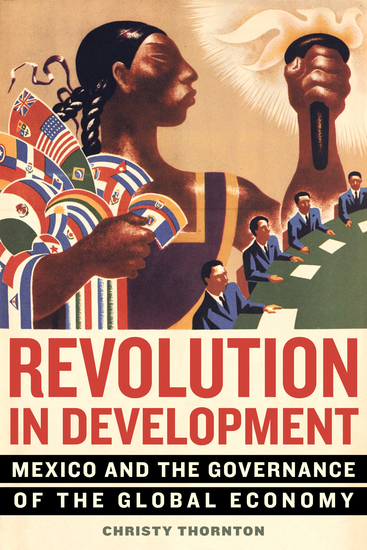 Revolution in Development - Mexico and the Governance of the Global Economy - cover