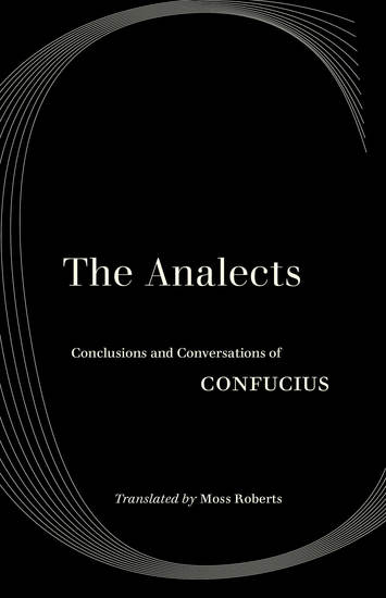 The Analects - Conclusions and Conversations of Confucius - cover