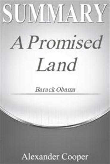 Summary of A Promised Land - by Barack Obama - A Comprehensive Summary - cover