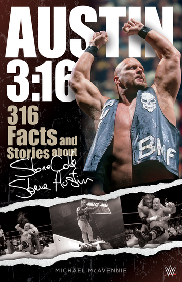 Austin 3:16 - 316 Facts and Stories about Stone Cold Steve Austin - cover