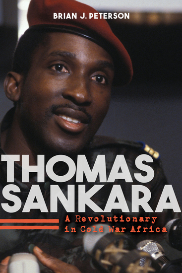 Thomas Sankara - A Revolutionary in Cold War Africa - cover