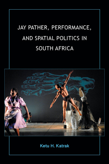 Jay Pather Performance and Spatial Politics in South Africa - cover