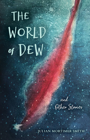 The World of Dew and Other Stories - cover