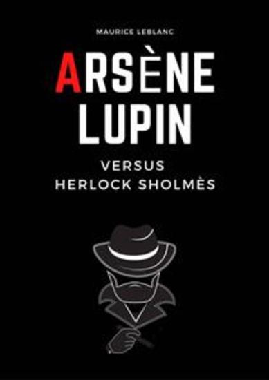 Arsène Lupin Versus Herlock Sholmés - cover