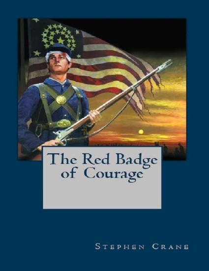 the effects of was as described in stephen cranes the red badge of courage 2001-6-14  first edition cover of the red badge of courage (1895) the red badge of courage is a war novel by american author stephen crane (1871–1900.