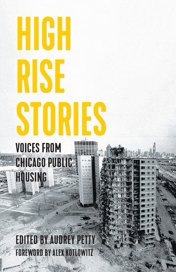 High Rise Stories - Voices from Chicago Public Housing - cover