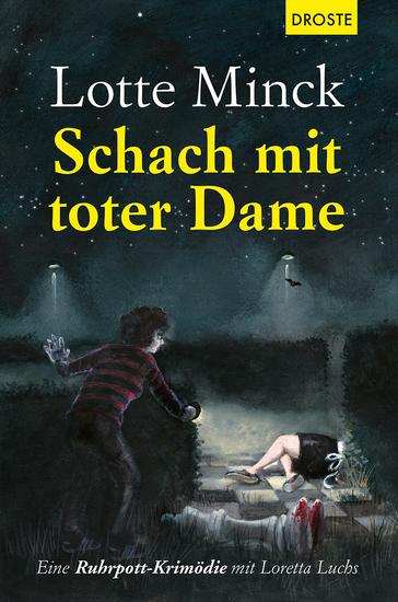 Schach mit toter Dame - Eine Ruhrpott-Krimödie mit Loretta Luchs - cover