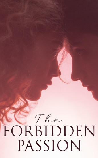The Forbidden Passion - The Greatest Historical Romance Novels Of All Time - cover