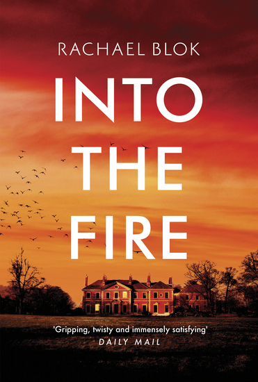 Into the Fire - The gripping new thriller from crime fiction bestseller - cover