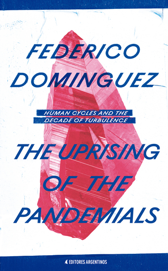 The Uprising of the Pandemials - Human Cycles and the Decade of Turbulence - cover