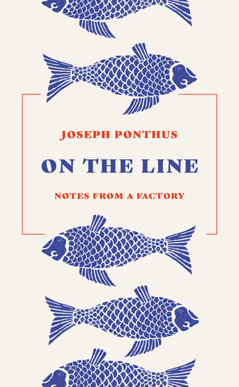 On the Line - Notes from a Factory - cover
