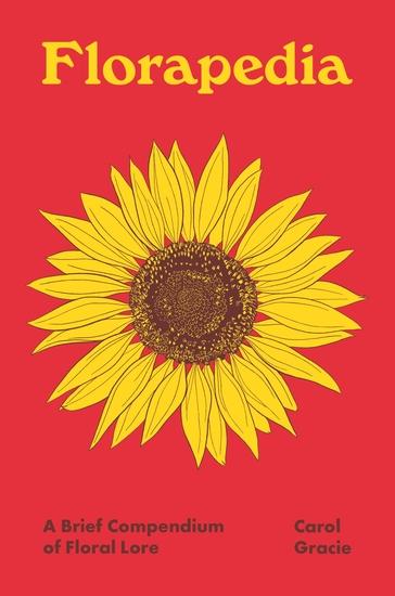 Florapedia - A Brief Compendium of Floral Lore - cover