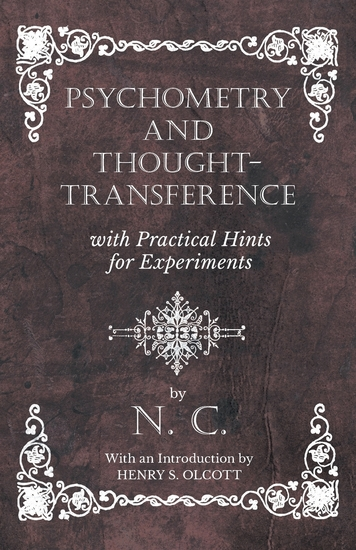 Psychometry and Thought-Transference with Practical Hints for Experiments - With an Introduction by Henry S Olcott - cover