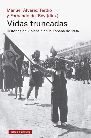 Vidas truncadas - Historias de violencia en la España de 1936 - cover