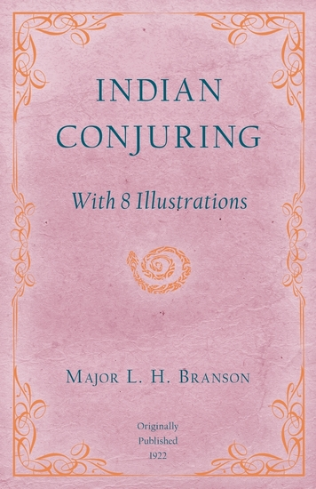 Indian Conjuring - With 8 Illustrations - cover
