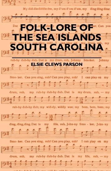 Folk-Lore Of The Sea Islands - South Carolina - cover