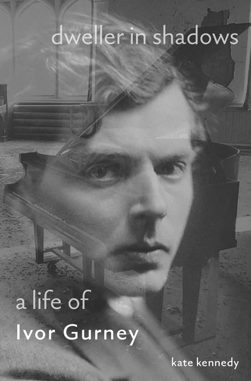 Dweller in Shadows - A Life of Ivor Gurney - cover