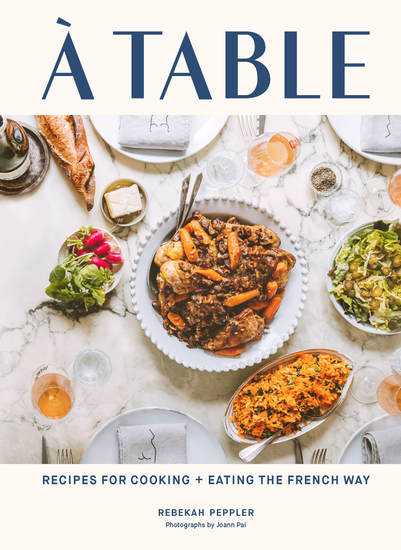 A Table - Recipes for Cooking and Eating the French Way - cover