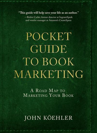The Pocket Guide to Book Marketing - A Road Map to Marketing Your Book - cover