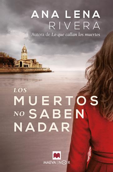 Los muertos no saben nadar - Una nueva investigación de Gracia San Sebastián que ahora colabora con la policía - cover