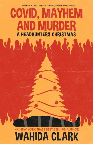 Covid Mayhem and Murder - A Headhunters Christmas - cover