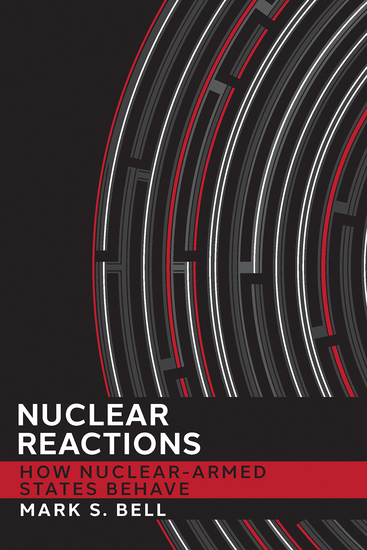 Nuclear Reactions - How Nuclear-Armed States Behave - cover