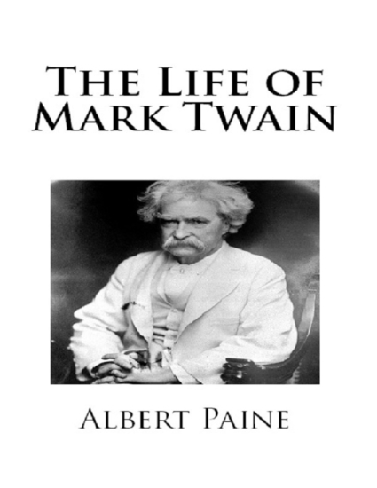 the life and literary works of mark twain Mark twain: a life new  she taught classes on mark twain and missouri literature and wrote several books  mark twain: a look at the life and works of samuel.