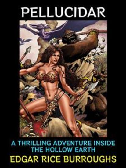 Pellucidar - Classic Adventure in A Stone Age Land - cover