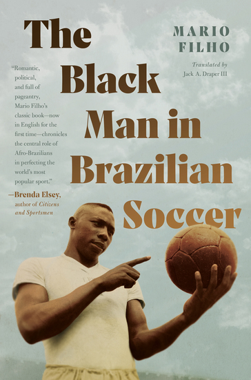 The Black Man in Brazilian Soccer - cover