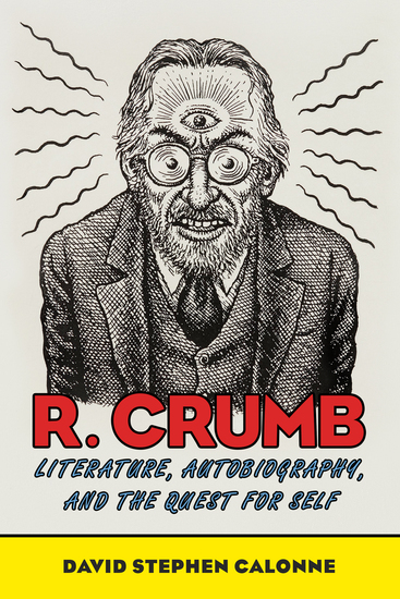 R Crumb - Literature Autobiography and the Quest for Self - cover