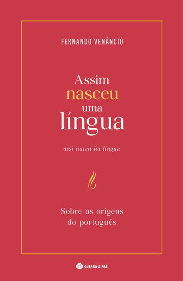 Assim Nasceu uma Língua - Sobre as Origens do Português - cover